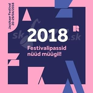 Najväčší baltický - Jazzkaar Festival 2018 !!!