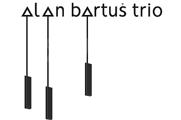 BA – Alan Bartuš Trio !!!