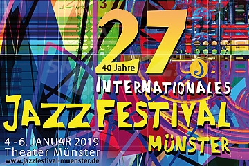 27. Internationales Jazzfestival Münster 2019 !!!