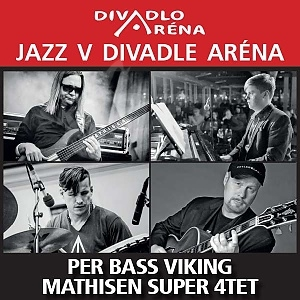 BA - Per BASS VIKING Mathisen Super 4tet !!!