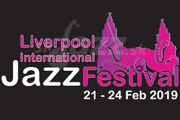 Liverpool International Jazz Festival 2019 !!!