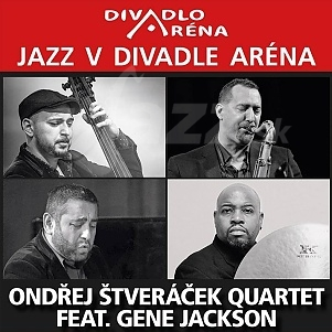 BA: Jazz v divadle Aréna – Ondřej Štveráček Quartet !!!