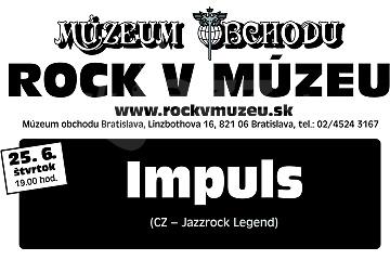 BA: Rock v múzeu - Impuls !!!