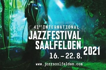 Saalfelden Jazz Festival 2021 !!!