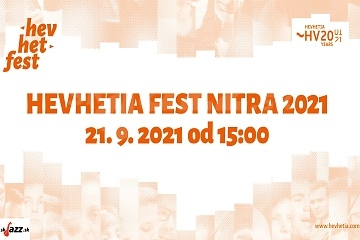 Hevhetia Fest Nitra 2021 !!!
