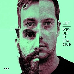 CD LBT – Way Up In The Blue