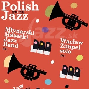 Poľský jazz 1918 - 2018 !!!