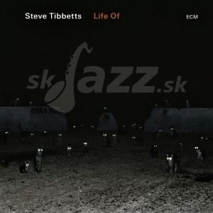 CD Steve Tibbetts – Life Of
