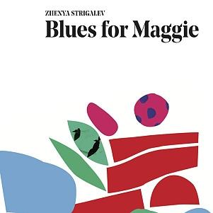CD Zhenya Strigalev – Blues for Maggie