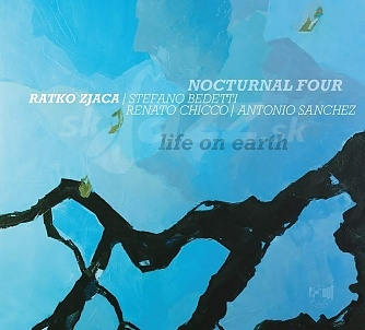 CD Ratko Zjaca Nocturnal Four – Life on Earth