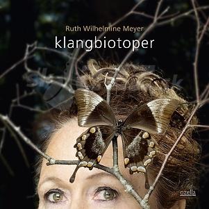 CD Ruth Wilhelmine Meyer – Klangbiotoper