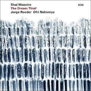 CD Shai Maestro – The Dream Thief