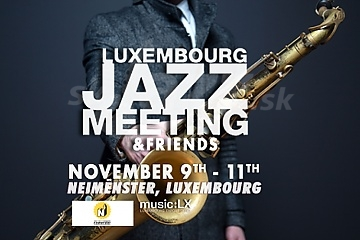 Taký bol Luxembourg Jazz Meeting 2018 !!!