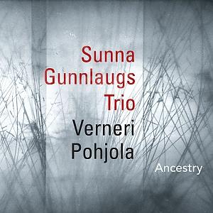 CD Sunna Gunnlaugs Trio – Ancestry
