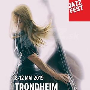 Trondheim Jazz Festival 2019 !!!