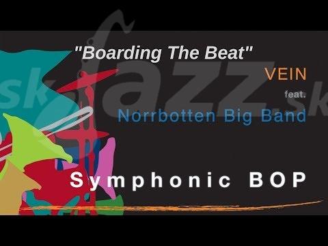 Švajčiarsko / Švédsko – Vein feat Norrbotten Big Band !!!
