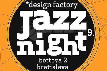 Jazz Night vol. 9 v industriálnej design factory !!!