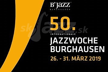 Jubilejný Jazzwoche Burghausen 2019 !!!