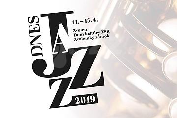 Festival Dnes Jazz Zvolen 2019 !!!