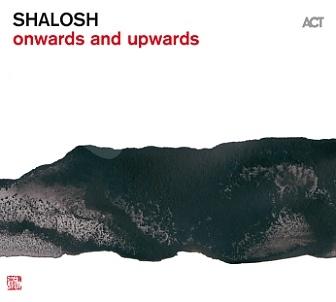 CD Shalosh – Onwards and Upwards