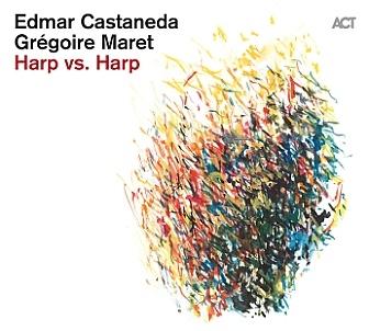 CD Edmar Castañeda & Grégoire Maret – Harp vs. Harp