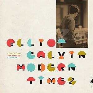 CD Elliot Galvim – Modern Times