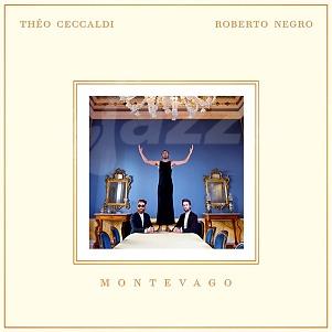 CD Théo Ceccaldi & Roberto Negro – Montevago