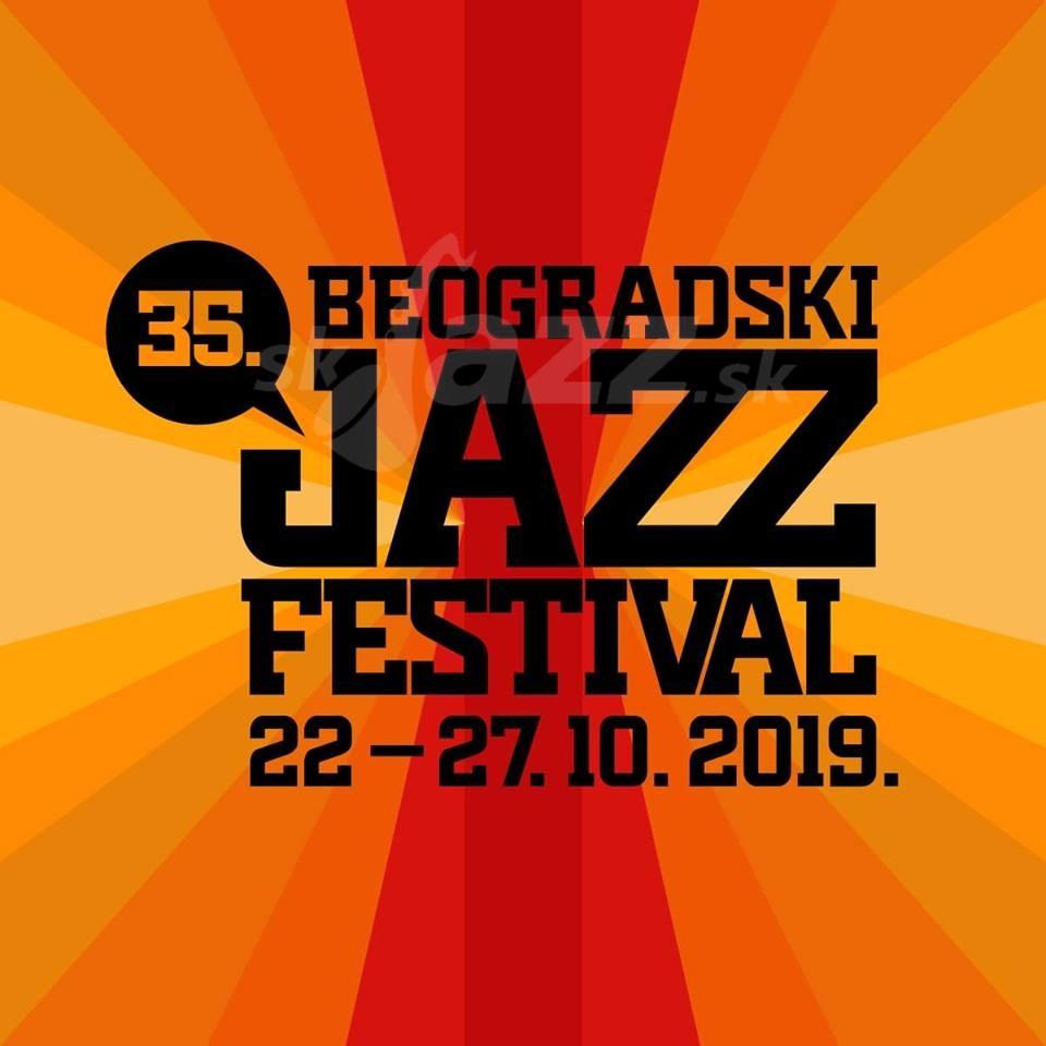 35. Beograd Jazz Festival 2019 !!!