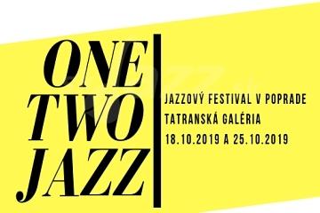 Festival One Two Jazz v Poprade !!!