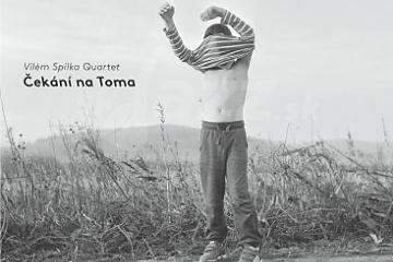 Jazzový Vilém Spilka Quartet čeká na Toma !!!