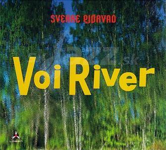 CD Sverre Gjørvad – Voi River