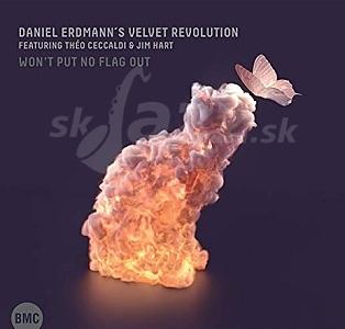 CD Daniel Erdmann´s Velvet Revolution – Won´t put no flag out