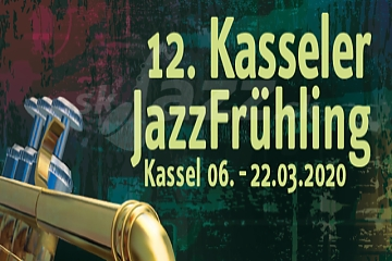 12. Internationale JazzFrühling Kassel 2020 !!!