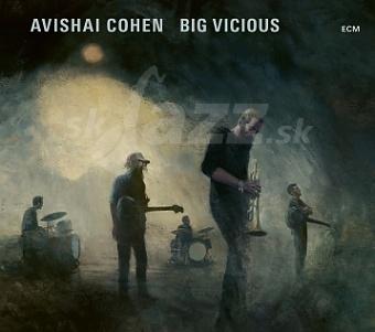 CD Avishai Cohen – Big Vicious
