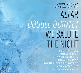 CD Altar Double Quintet – We Salute The Night