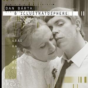 CD Dan Bárta & Illustratosphere - Kráska a zvířený prach