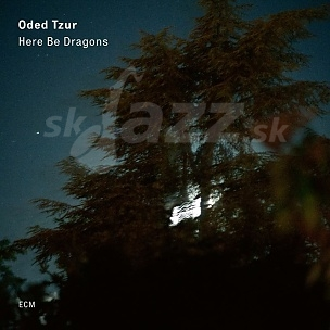 CD Oded Tzur – Here Be Dragons