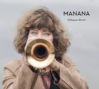 CD Hildegunn Øiseth – Manana