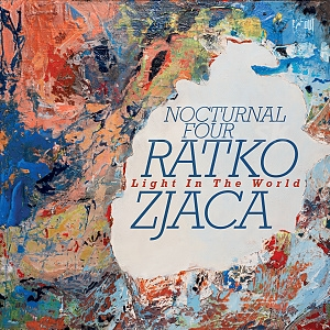 CD Ratko Zjaca - Nocturnal Four: Light in the World