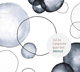 CD Julie Campiche Quartet - Onkalo