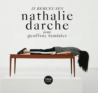 CD Nathalie Darche - 15 berceuses