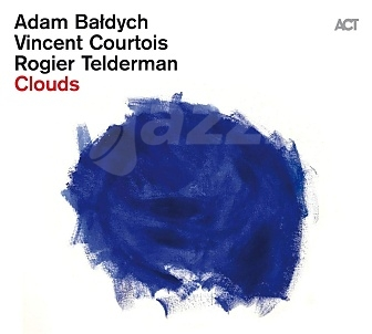 CD Adam Baldych - Vincent Courtois - Rogier Telderman: Clouds