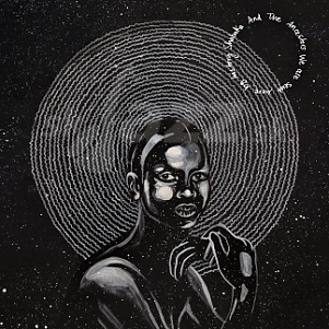 CD Shabaka & The Ancestors – We Are Sent Here By History