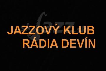 Posledný tohtoročný Jazzový klub Rádia Devín !!!