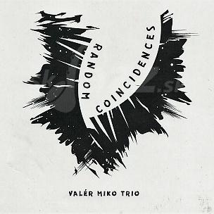 CD Valér Miko Trio – Random Coincidences