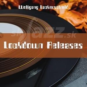 CD Wolfgang Lackerschmid - Lockdown Releases
