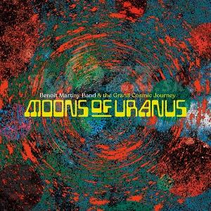 CD/2LP Benoit Martiny Band – Moons of Uranus