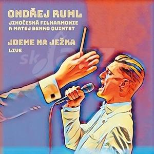 CD Ondřej Ruml: Jdeme na Ježka - Live