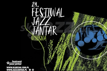 24. Festiwal Jazz Jantar - Edícia Jar !!!