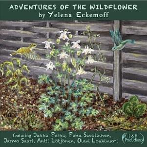 2CD Yelena Eckemoff - Adventures of the Wildflower